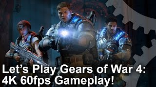 Gears of War 4 - 4K 60fps Gameplay