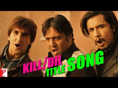 Kill Dil Title Song image