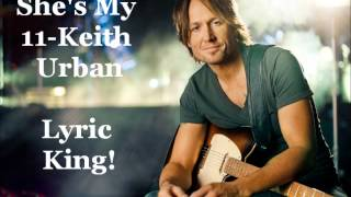 She's My 11- Keith Urban (Lyric/Audio)