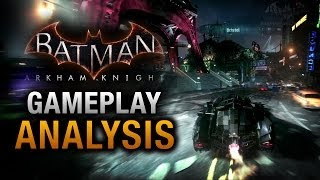 Batman: Arkham Knight Gameplay Demo Analysis
