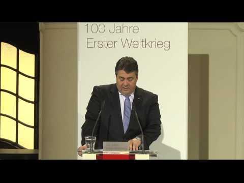 100 Jahre Erster Weltkrieg - Rede von Sigmar Gabriel