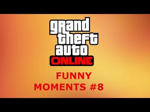 GTA Online Funny Moments #8