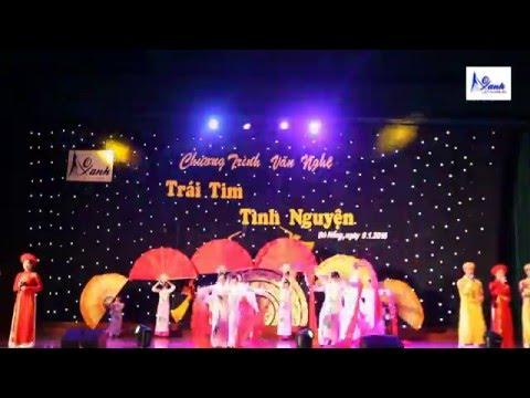 Hát múa: Dòng Máu Lạc Hồng - [Trái Tim Tình Nguyện 2016] - [Clb Áo Xanh]