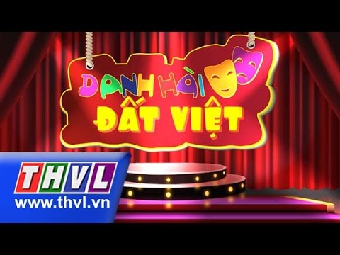 THVL | Danh hài đất Việt - Tập 34: Hồng Vân, Tú Sương, Đại Nghĩa, Anh Vũ, Lê Khánh...