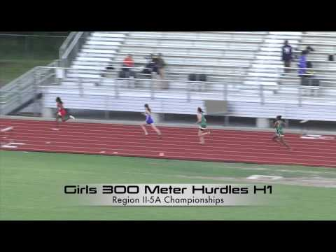 Region II-5A Girls 300 Hurdles H 1 & 2