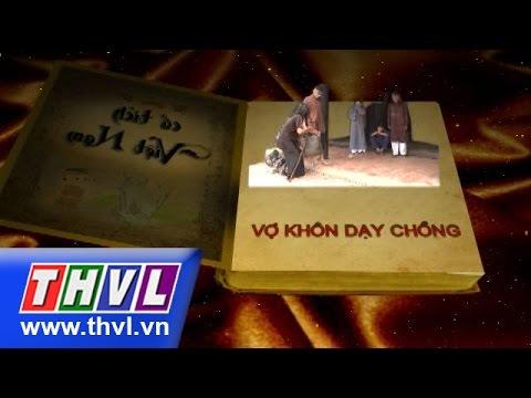 THVL   Cổ tích Việt Nam: Vợ cóc, con chó đá, vợ khôn dạy chồng (Trailer)