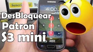 Como Desbloquear Bloqueo Por Patron Samsung Galaxy S3 Mini