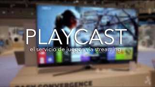 Playcast, servicio de juegos en streaming que veremos en la nueva gama de televisores de Samsung