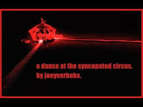 a dance at the syncopated circus. - joeyverbeke.