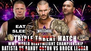 WWE WrestleMania 30 Batista Vs Randy Orton Vs Brock