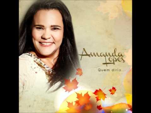 Amanda Lopes - Quem Diria Hein!