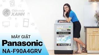 Máy giặt Panasonic 9 kg NA-F90A4GRV - Mạnh mẽ trong từng chi tiết | Điện máy XANH