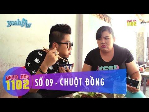 Thực Đơn 1102 | Số 9 | Các Món Ăn Chuột Đồng | Hoàng Rapper & Tuyền Mập | Fullshow [Ẩm Thực]