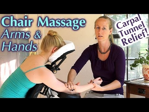 Massage For Carpal Tunnel & Arthritis Pain Relief Therapy Techniques for Hands & Arms, Chair Massage