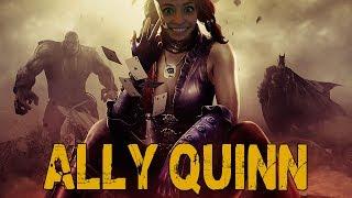 ALLY QUINN (Injustice w/ Goldy & Ally) #1