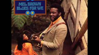 Mel Brown Blues For We