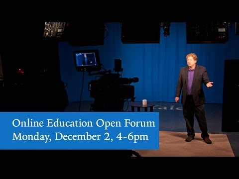 Online Education Open Forum