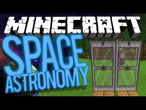Minecraft Space Astronomy - GROWLING DOORS! #11 [Modded HQM Survival]