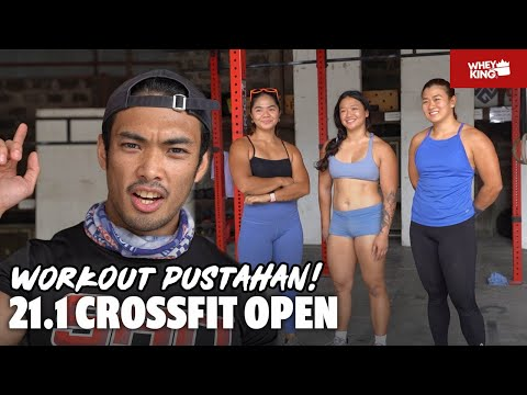 WORKOUT PUSTAHAN! CROSSFIT PHILIPPINES OPEN WOMENS 21.1| WHEY KING VLOG!
