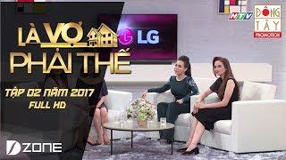 Là Vợ Phải Thế | Tập 2 Full HD: Diễm Hương, Quang Huy - Lê Hoàng, Việt Huê