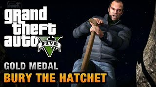 GTA 5 Mission #57 Bury The Hatchet [100% Gold Medal