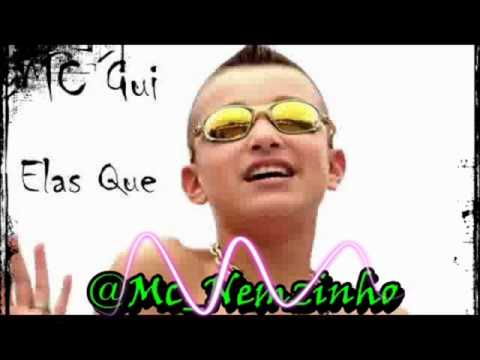 MC GUI - ELAS QUE - MP3 Download, Play, Listen Songs - 4shared