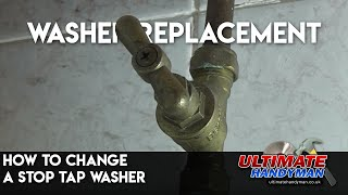 How to replace a stop tap washer