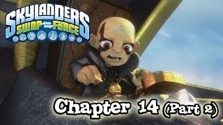 Let's Play Skylanders SWAP FORCE Chapter 14 FANTASM