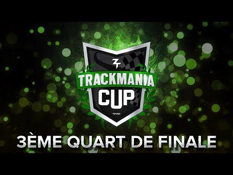 Trackmania Cup 2018 #53 : 3ème quart de finale