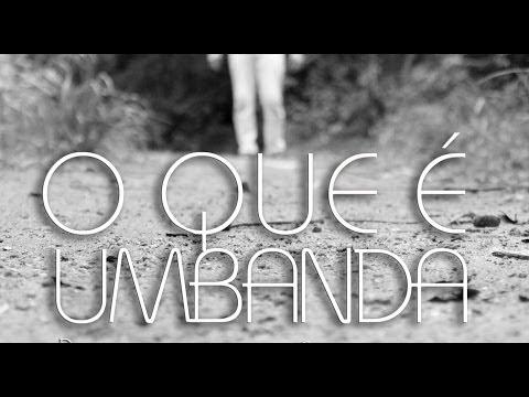 O Que é Umbanda - Documentário