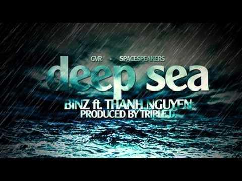 Deep Sea - Binz ft. Thanh Nguyễn