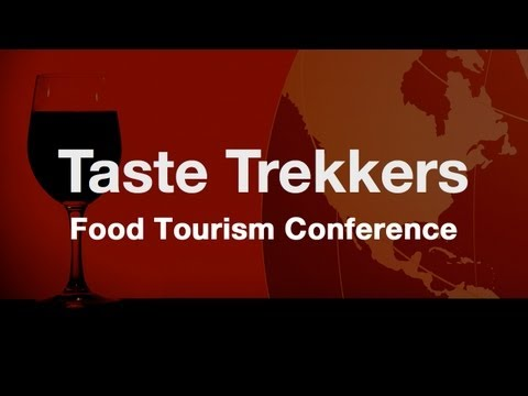 2013 Taste Trekkers Food Tourism Conference Video