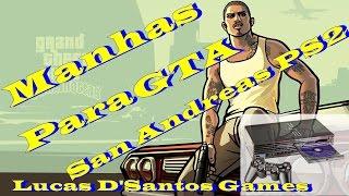 Manhas Para GTA San Andreas PS2