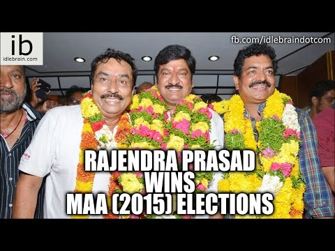 Rajendra Prasad wins MAA (2015) elections