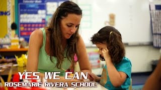Yes We Can - Rivera Elementary VIDEO