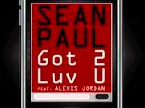 Sean Paul Feat Alexis Jordan   Got 2 luv u