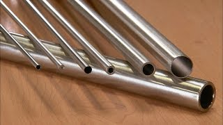 Seamless Stainless Steel Tubes | How It's Made