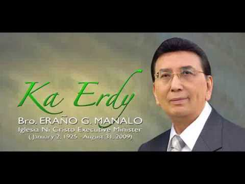 Tribute to Bro. Eraño G. Manalo