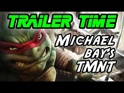 Is Michael Bay going to ruin the Turtles? - Trailer Time