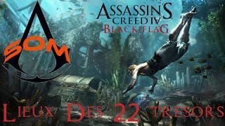 Assassin's Creed IV Black Flag Lieux Des 22 Trésors