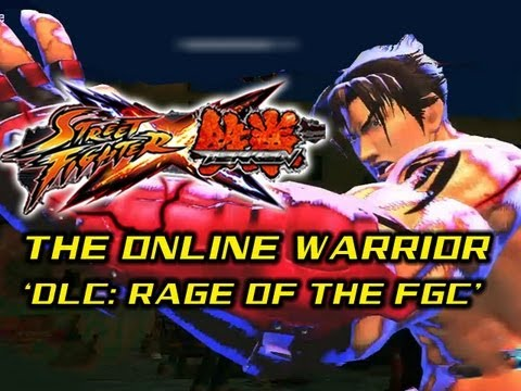 SFxT The Online Warrior: Episode 2  'Downloadable Content: Rage of the FGC''