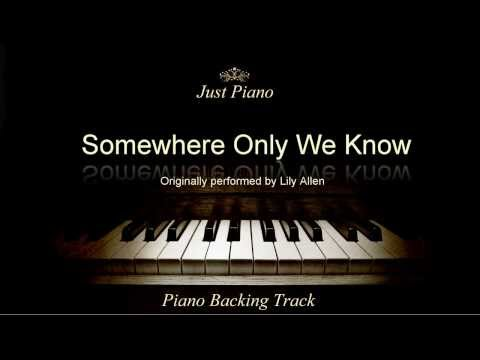 Somewhere Only We Know by Lily Allen (Piano Accompaniment)