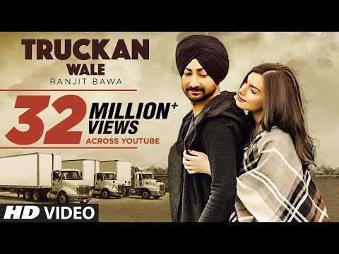 Ranjit Bawa Truckan Wale Official Song  Nick Dhammu  Lovely Noor  New Punjabi Songs 2017