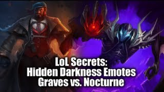 "LoL Secrets: Hidden ""Darkness"" Emotes, Graves Vs. Nocturne"
