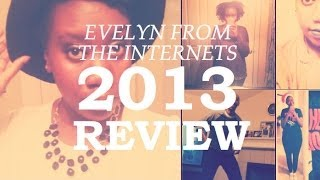 Evelyn From The Internets | 2013 Review