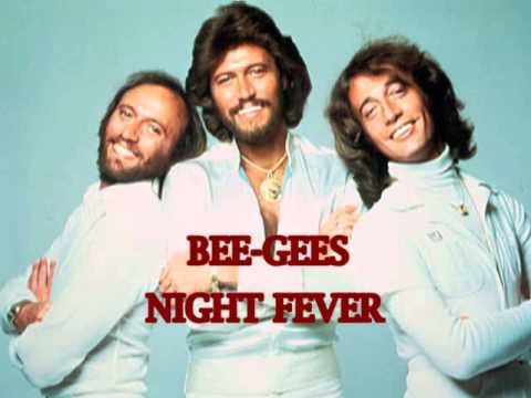 THE BEE-GEES NIGHT FEVER (HQ)