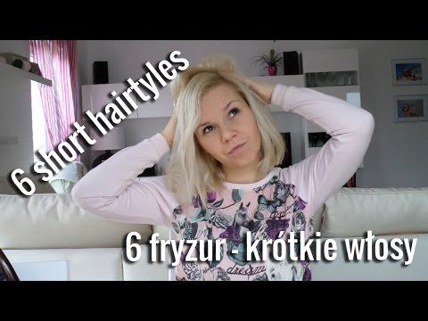 6 easy short hairstyles - 6 fryzur - krótkie włosy - hair tutorial