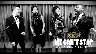 We Can't Stop (Acapella Version) - Miley Cyrus ('50s Style) Postmodern Jukebox