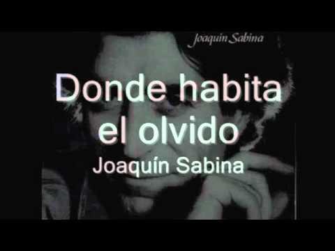 Joaquin sabina donde habita el olvido youtube - De donde es joaquin sabina ...