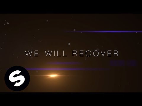 Kaaze & Michael Feiner - We Will Recover (Lyric)